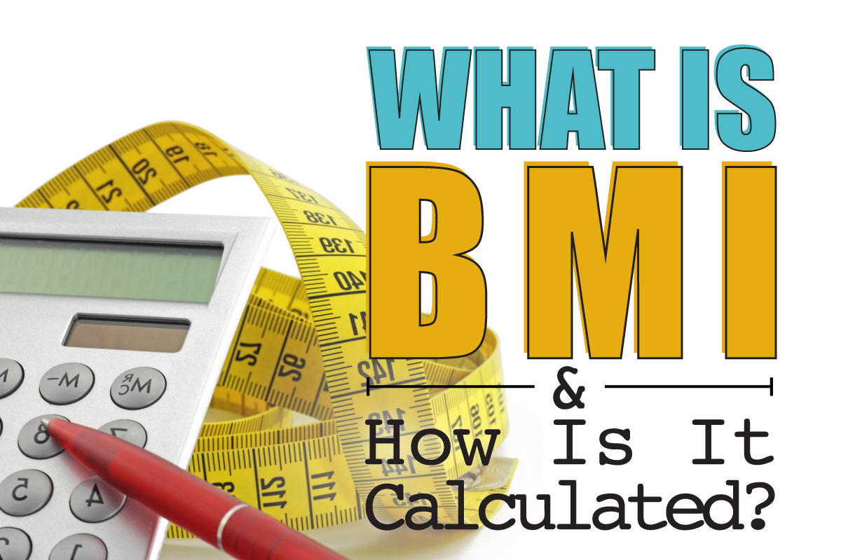 If You Are One Of The Many People Considering Weight Loss Surgery This  Year, You Have Likely Heard A Lot About Your Bmi (body Mass Index) And Its