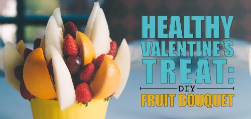 Healthy Valentine's Treat: DIY Fruit Bouquet